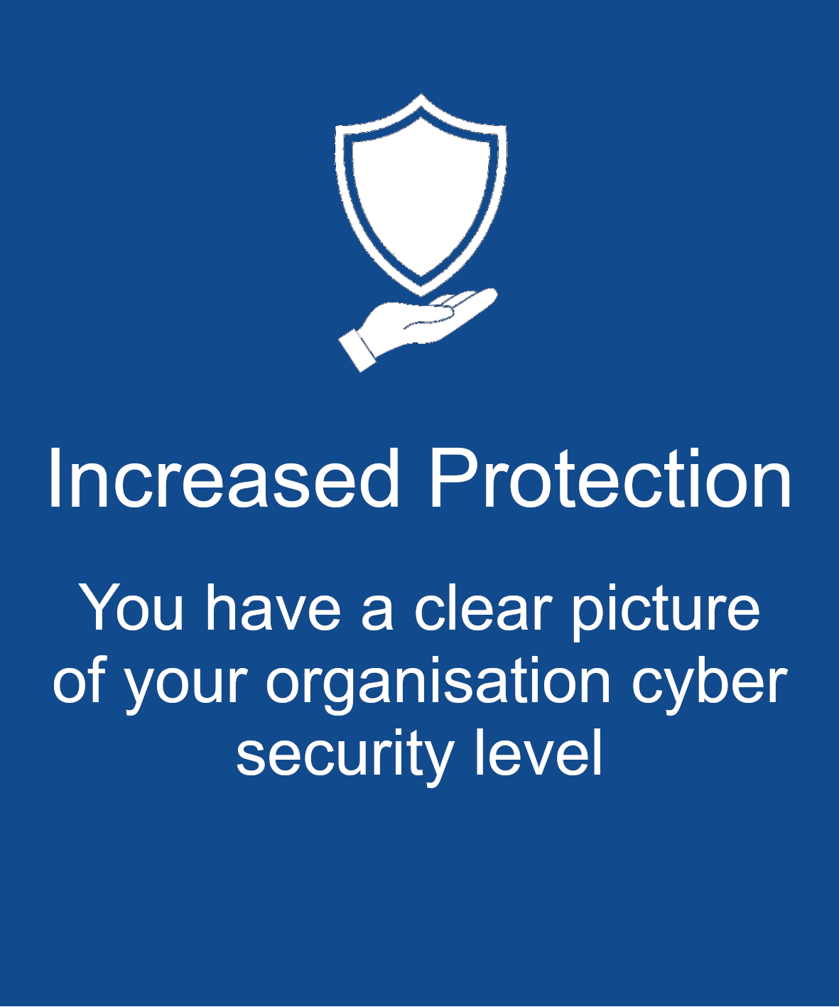Increased Protection